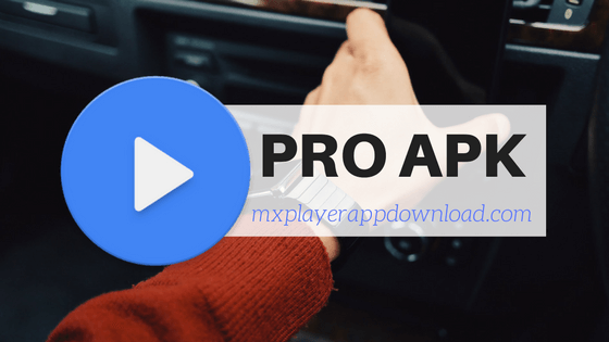 mx player pro android apk